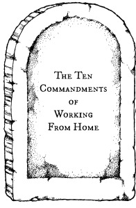 10 commandments working from home